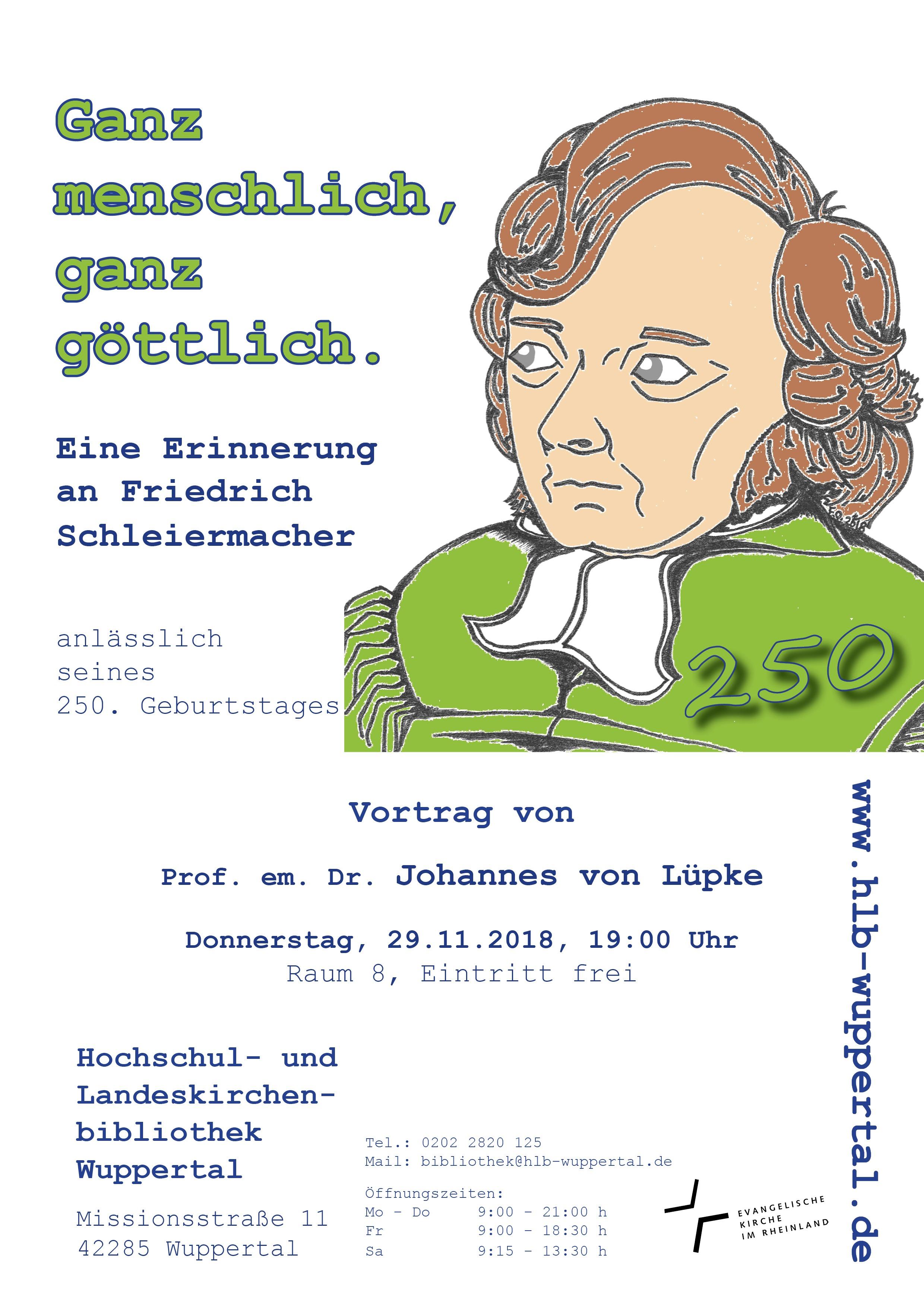 """Vortrag """"Ganz Menschlich, Ganz Göttlich. Eine Erinnerung An Friedrich Schleiermacher"""